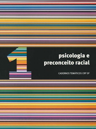 Vol. 1 - Psicologia e Preconceito Racial