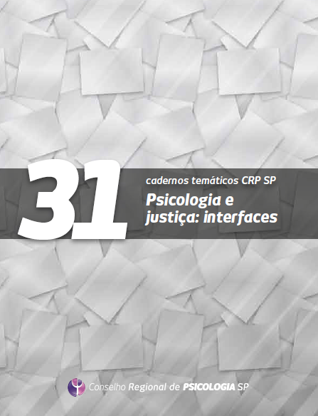 Vol. 31 - Psicologia e justiça: interfaces